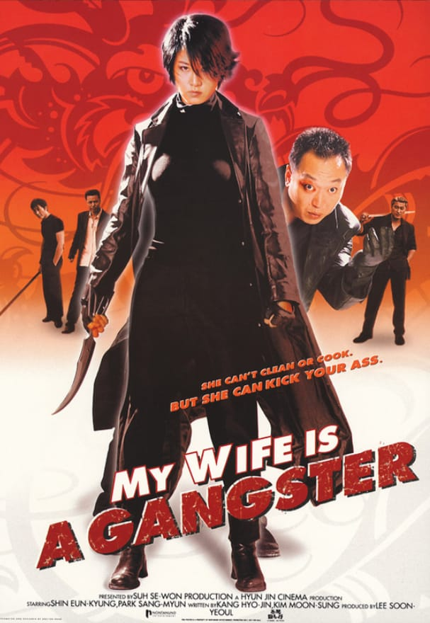 My Wife is A Gangster (2001).